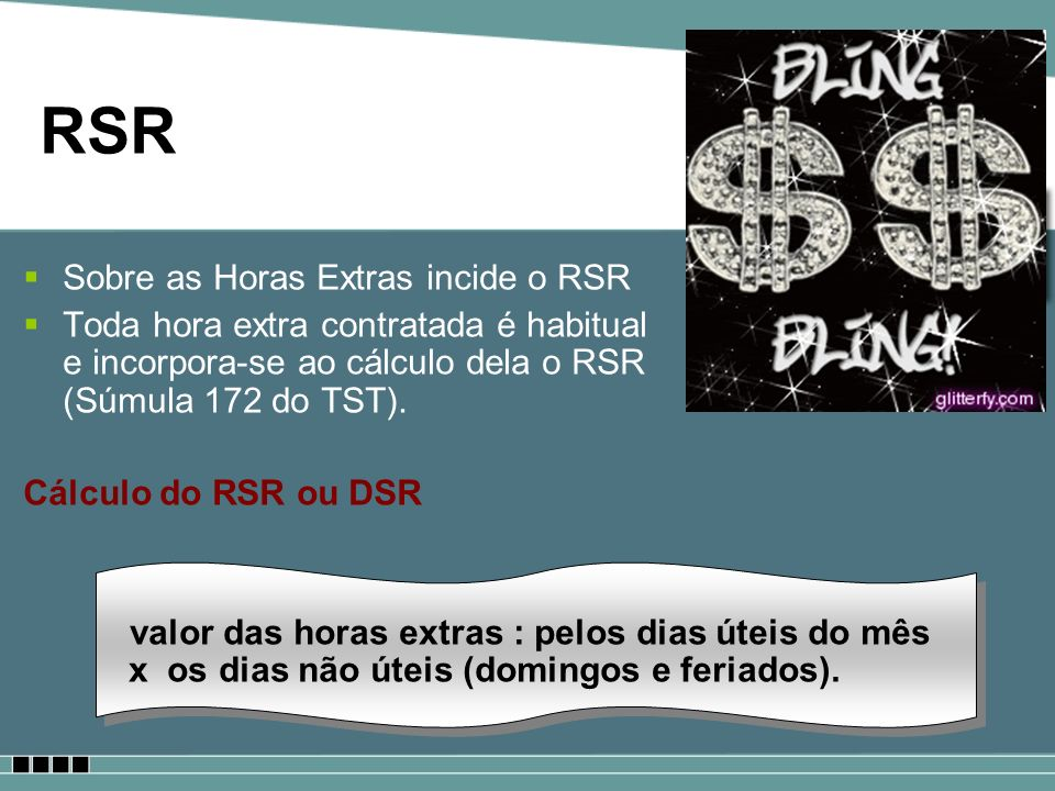 RSR Sobre as Horas Extras incide o RSR
