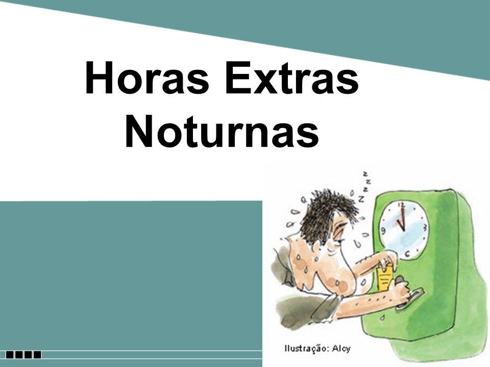 Horas Extras Noturnas