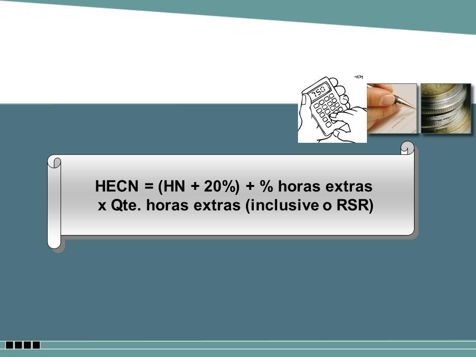 HECN = (HN + 20%) + % horas extras