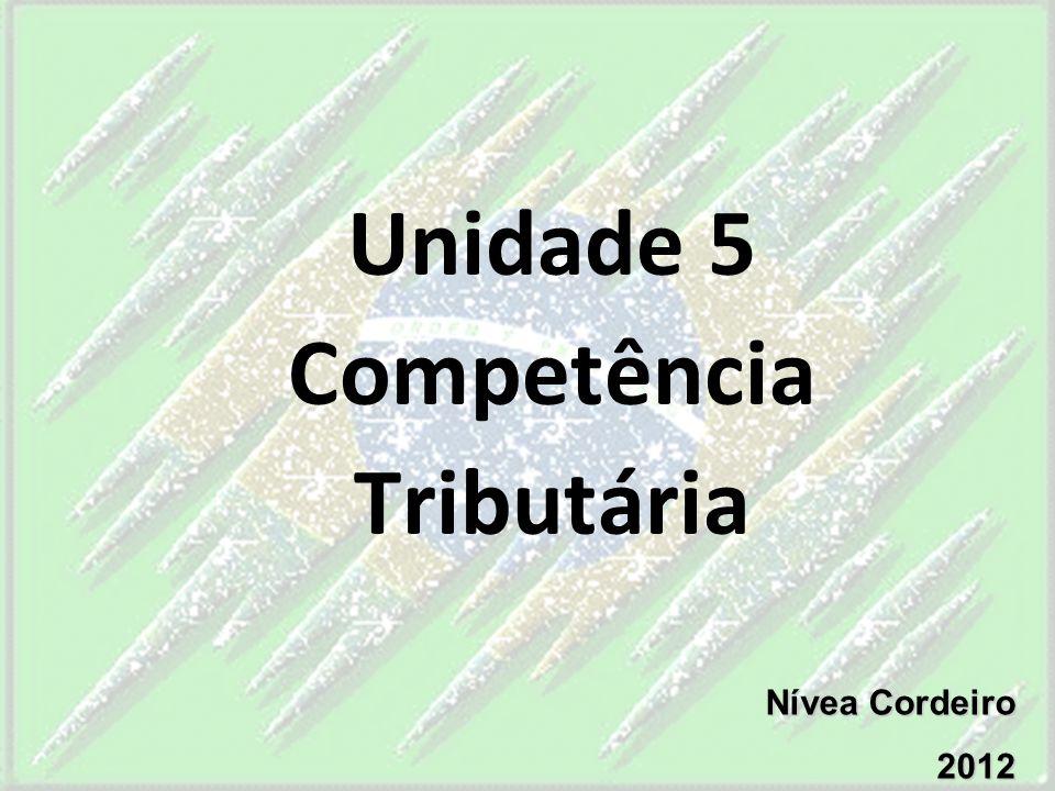 Unidade 5 Competência Tributária