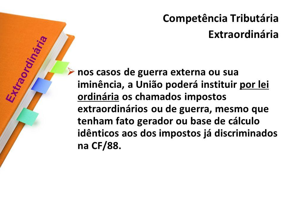 Competência Tributária Extraordinária