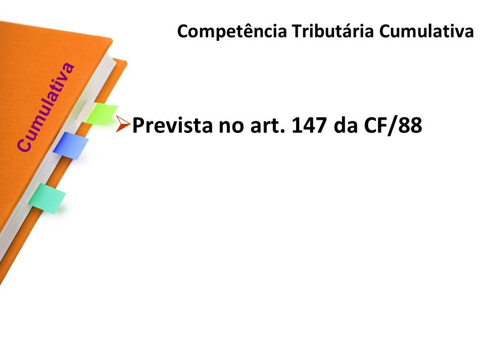 Competência Tributária Cumulativa