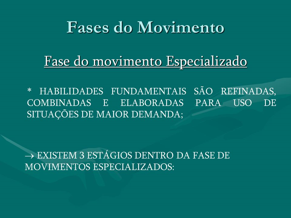 Fase do movimento Especializado