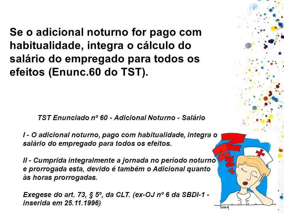 TST Enunciado nº 60 - Adicional Noturno - Salário