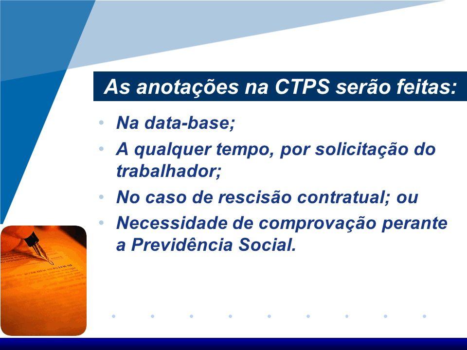 As anotações na CTPS serão feitas: