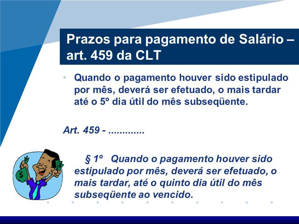Prazos para pagamento de Salário – art. 459 da CLT