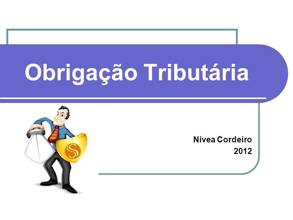 Obrigação Tributária Nívea Cordeiro 2012