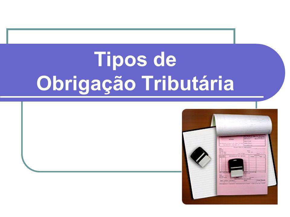 Tipos de Obrigação Tributária
