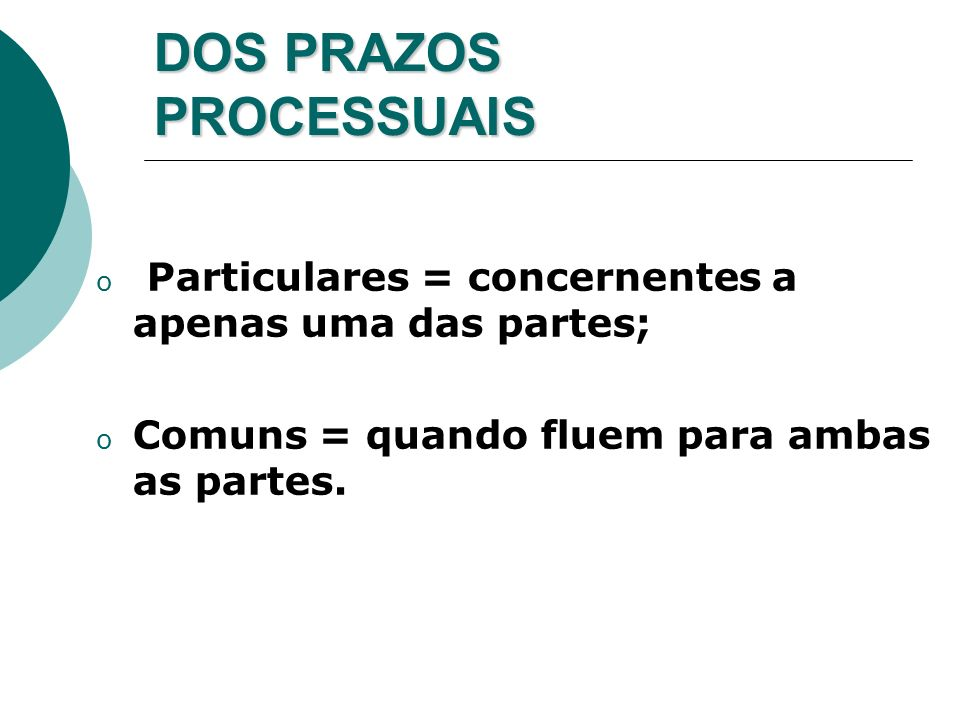 DOS PRAZOS PROCESSUAIS