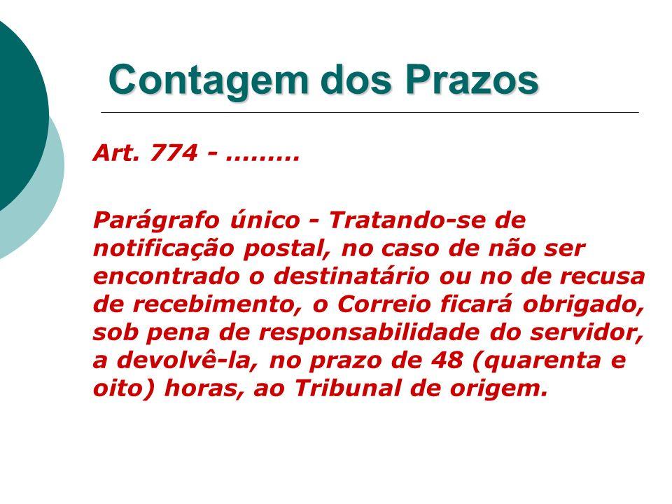 Contagem dos Prazos Art. 774 - .........
