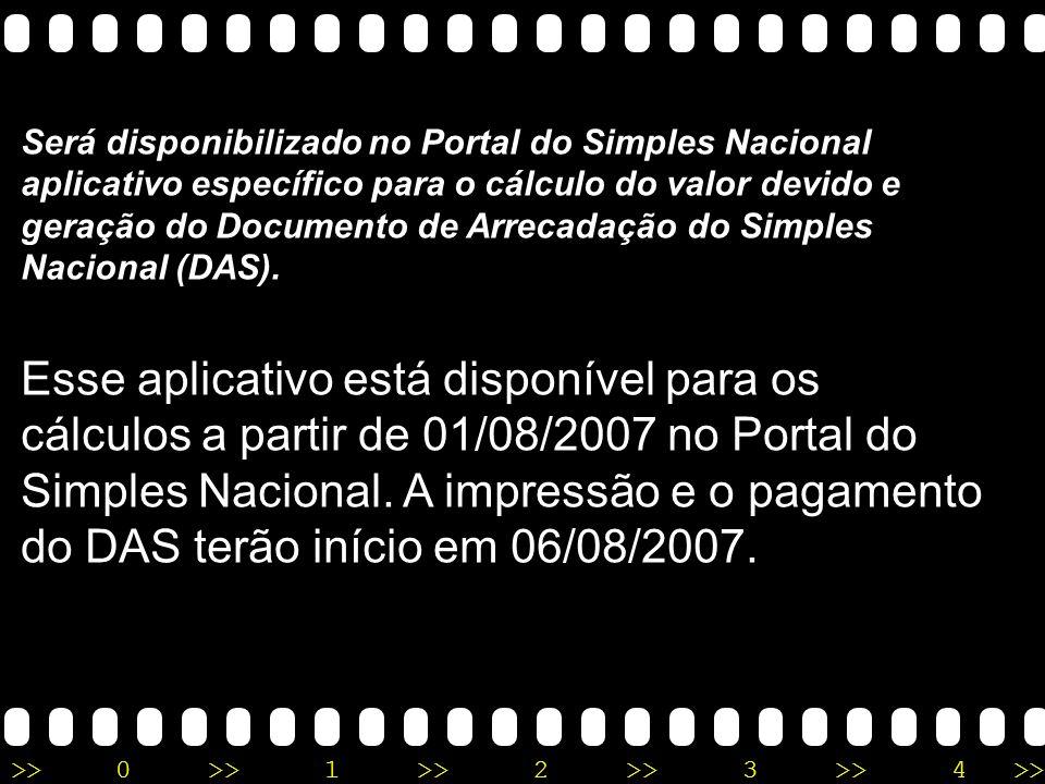Será disponibilizado no Portal do Simples Nacional aplicativo específico para o cálculo do valor devido e geração do Documento de Arrecadação do Simples Nacional (DAS).