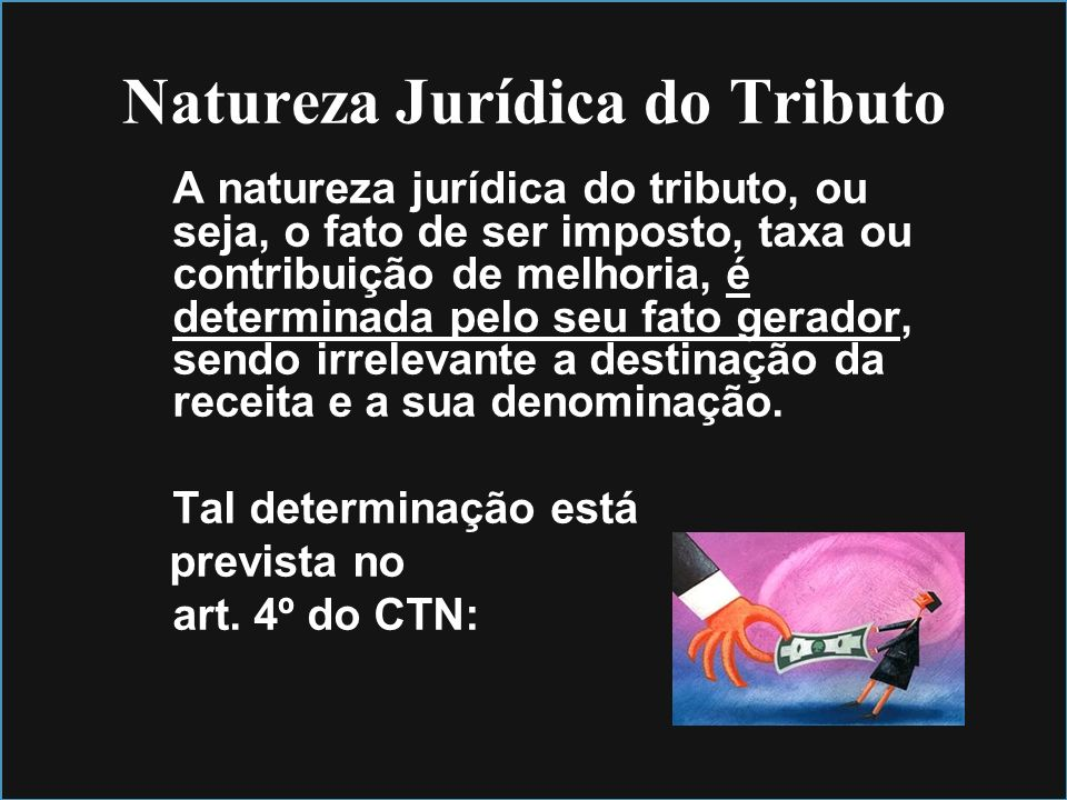 Natureza Jurídica do Tributo