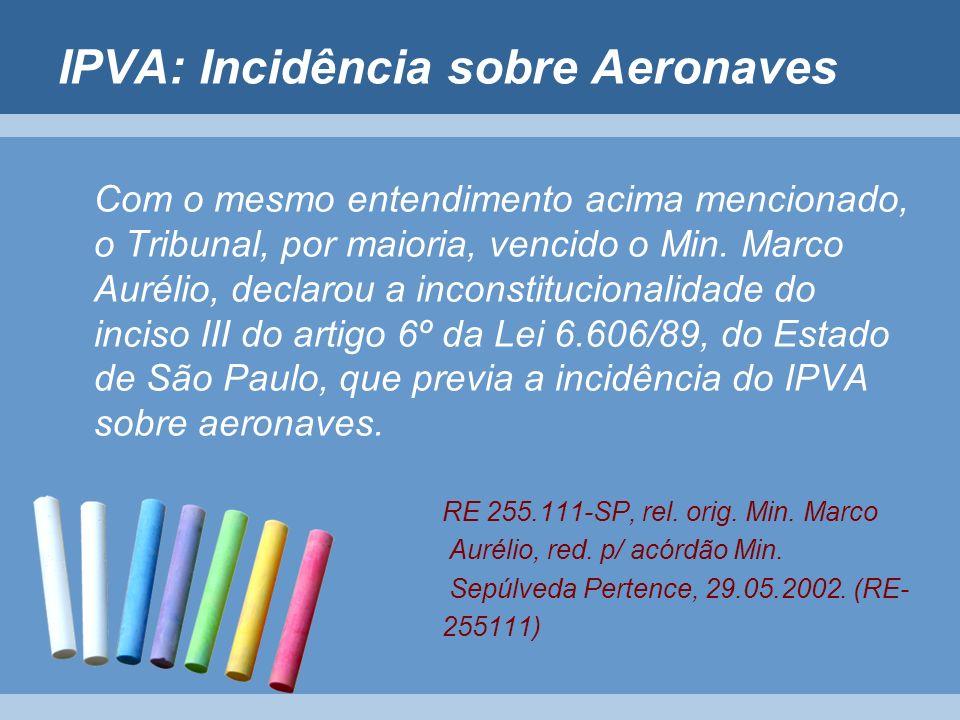 IPVA: Incidência sobre Aeronaves