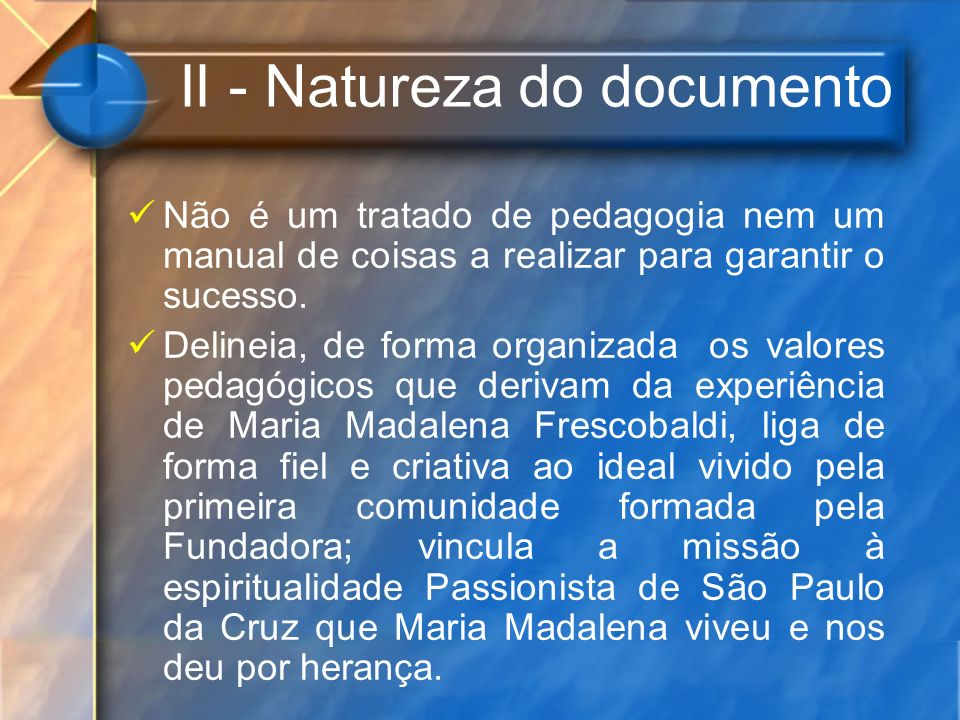 II - Natureza do documento