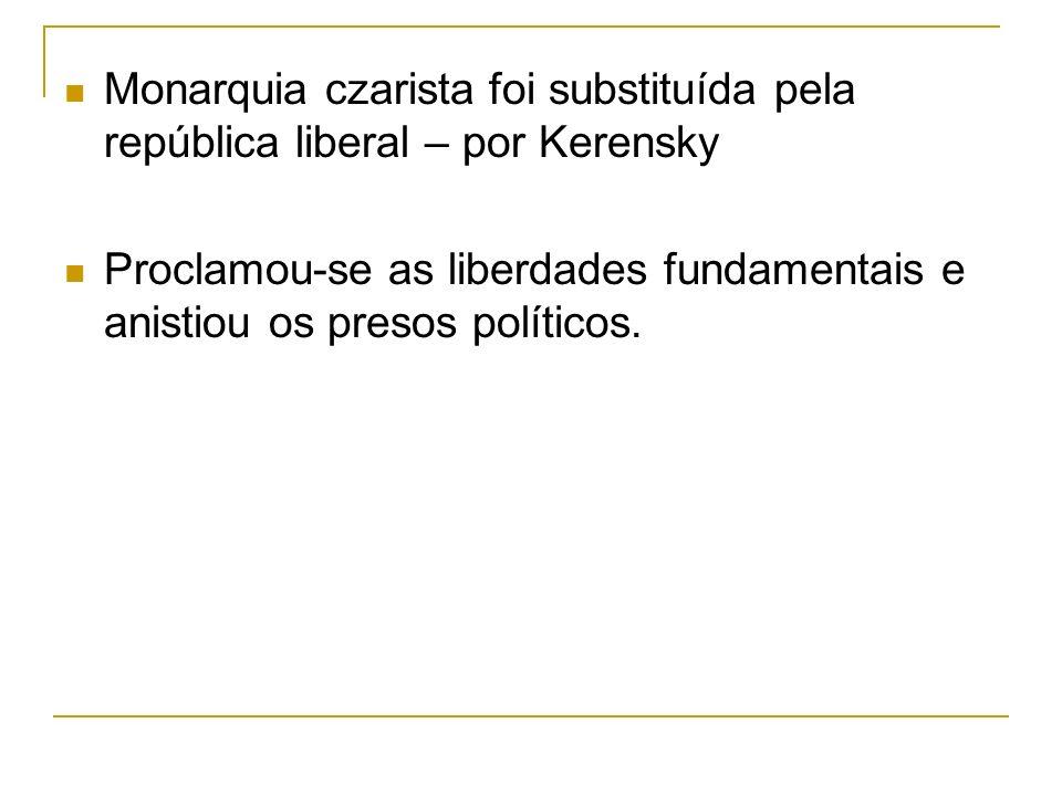 Monarquia czarista foi substituída pela república liberal – por Kerensky