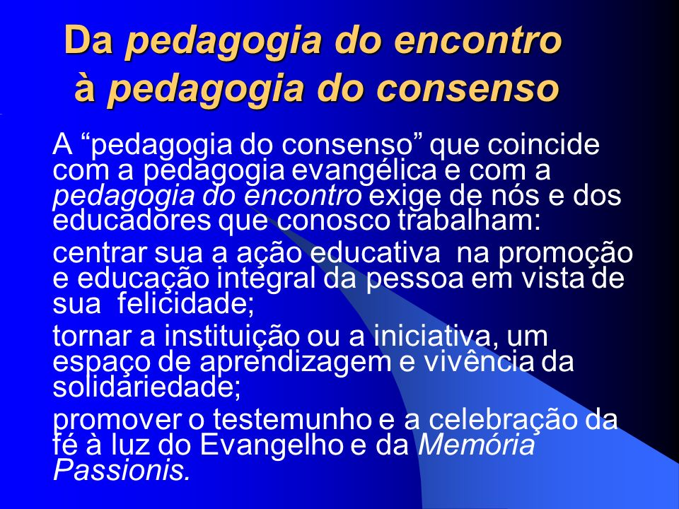 Da pedagogia do encontro à pedagogia do consenso