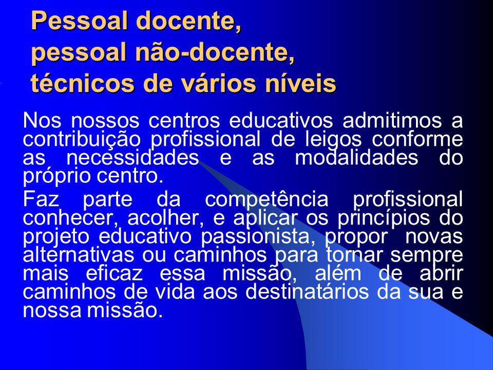Pessoal docente, pessoal não-docente, técnicos de vários níveis