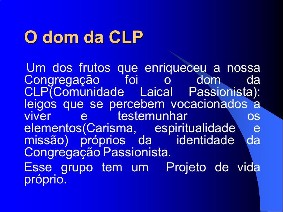 O dom da CLP