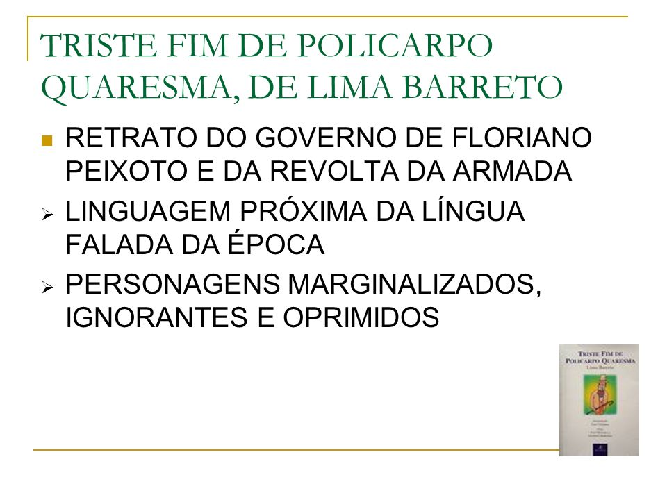 TRISTE FIM DE POLICARPO QUARESMA, DE LIMA BARRETO