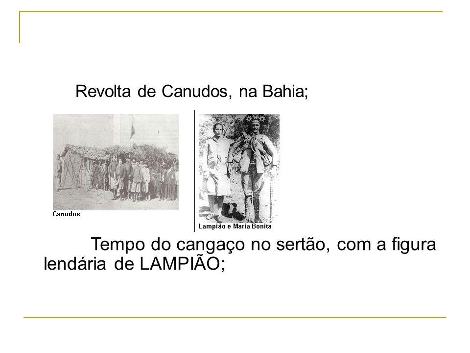Tempo do cangaço no sertão, com a figura lendária de LAMPIÃO;