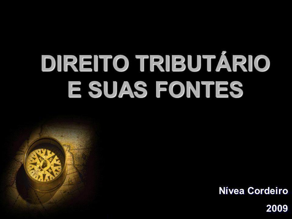 DIREITO TRIBUTÁRIO E SUAS FONTES