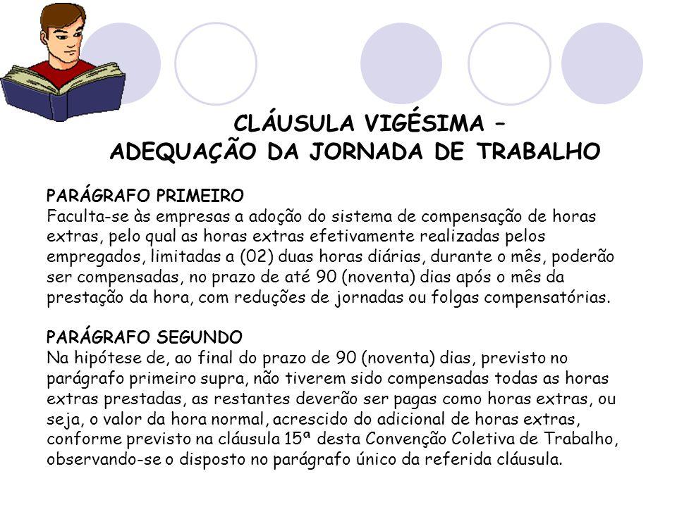 ADEQUAÇÃO DA JORNADA DE TRABALHO