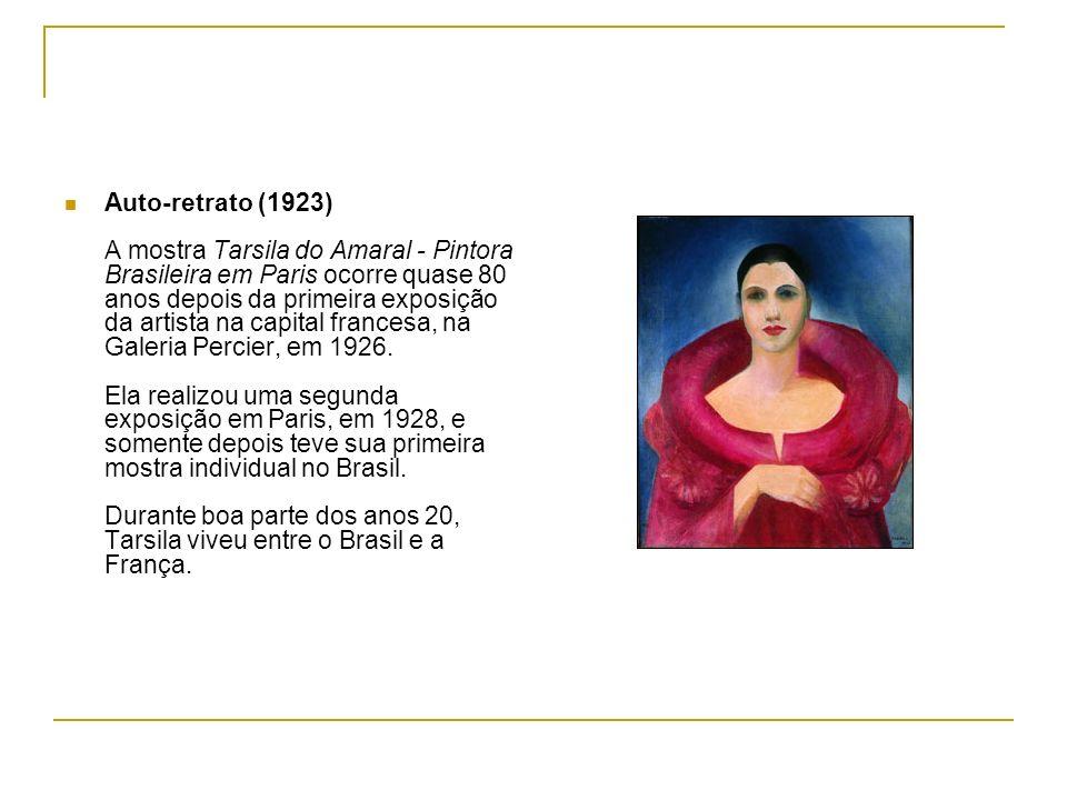 Auto-retrato (1923) A mostra Tarsila do Amaral - Pintora Brasileira em Paris ocorre quase 80 anos depois da primeira exposição da artista na capital francesa, na Galeria Percier, em 1926.