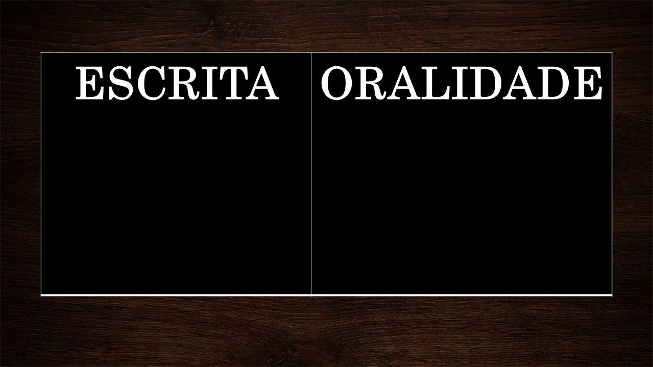 ESCRITA ORALIDADE