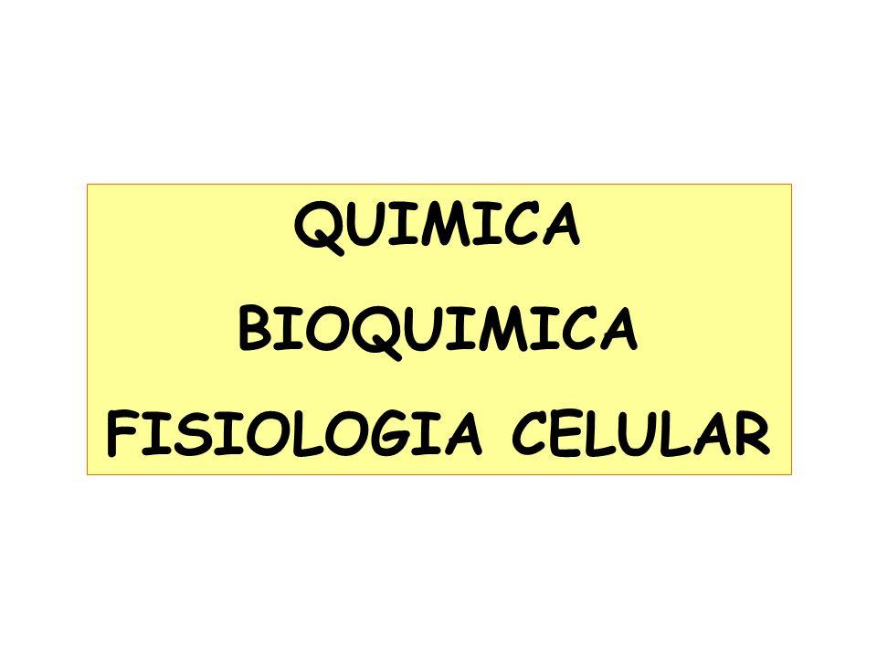 QUIMICA BIOQUIMICA FISIOLOGIA CELULAR