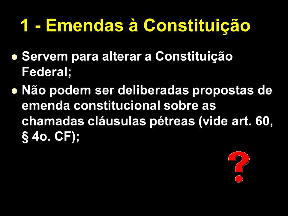 1 - Emendas à Constituição