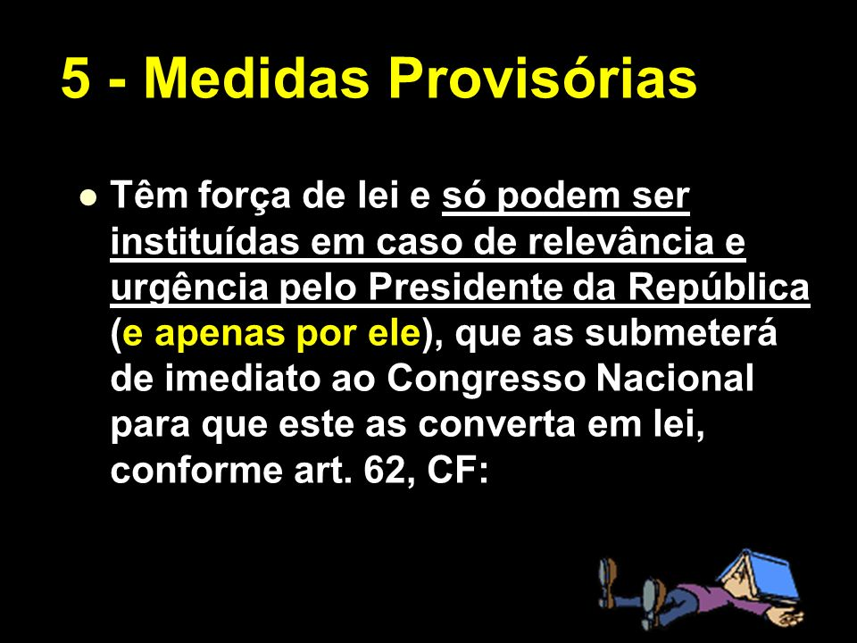 5 - Medidas Provisórias