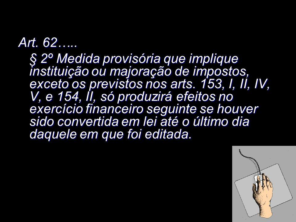 Art. 62…..
