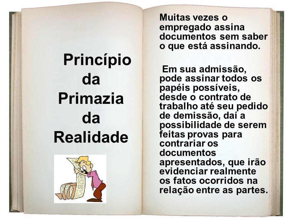 Princípio da Primazia Realidade