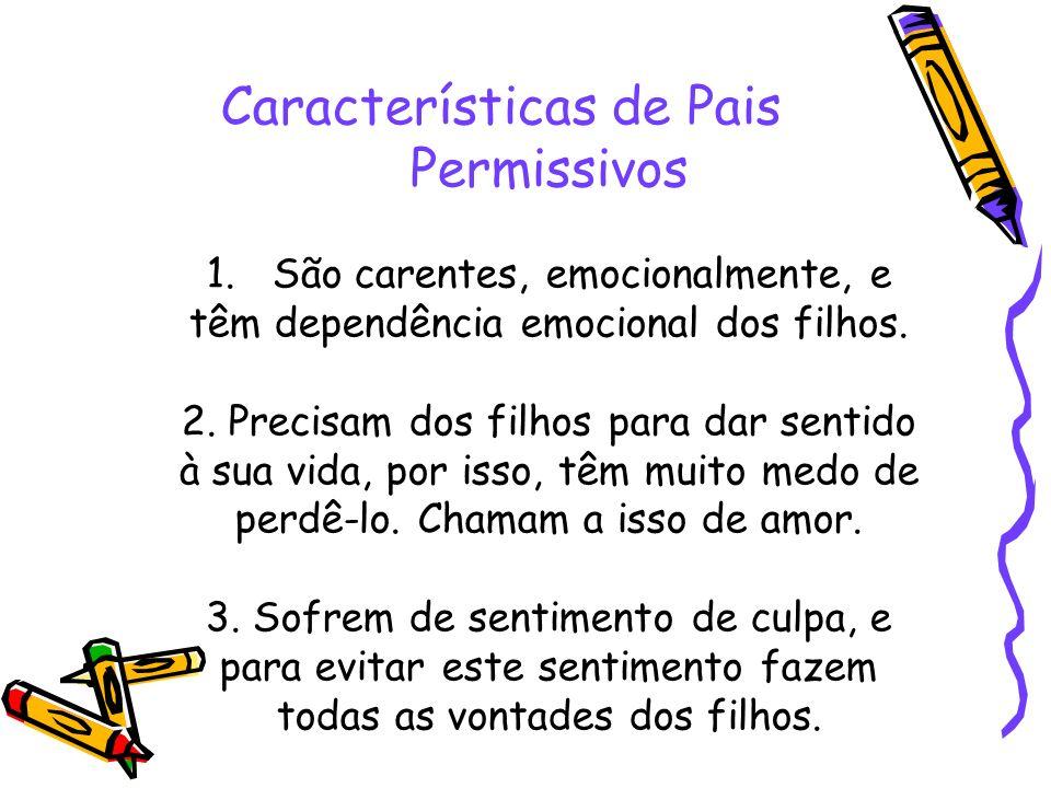 Características de Pais Permissivos 1