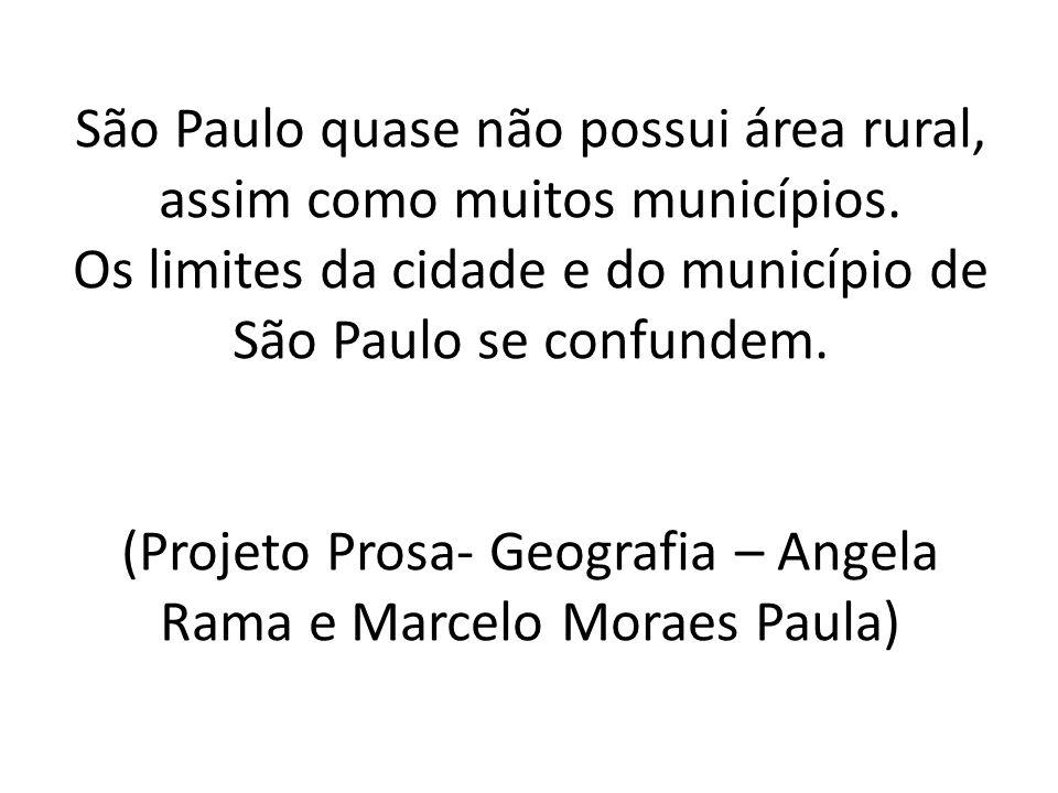 São Paulo quase não possui área rural, assim como muitos municípios