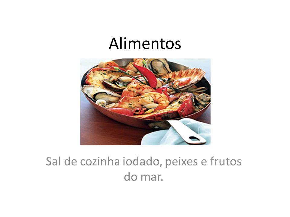 Sal de cozinha iodado, peixes e frutos do mar.