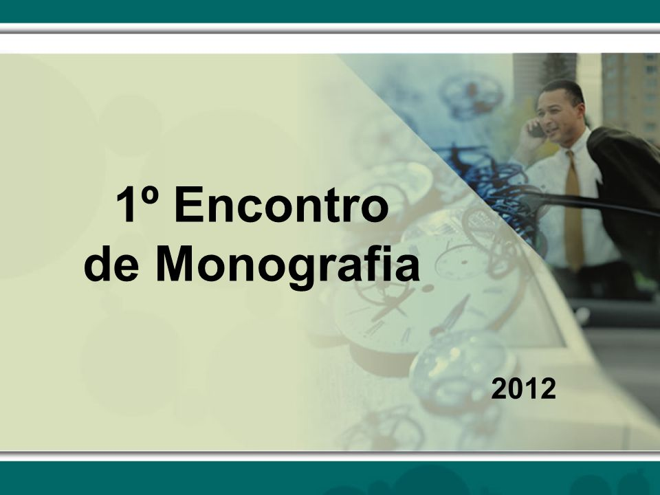 1º Encontro de Monografia