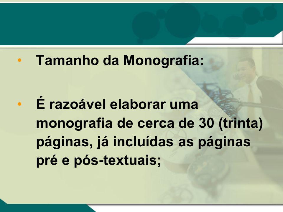 Tamanho da Monografia: