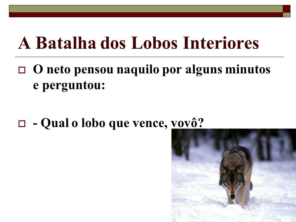 A Batalha dos Lobos Interiores