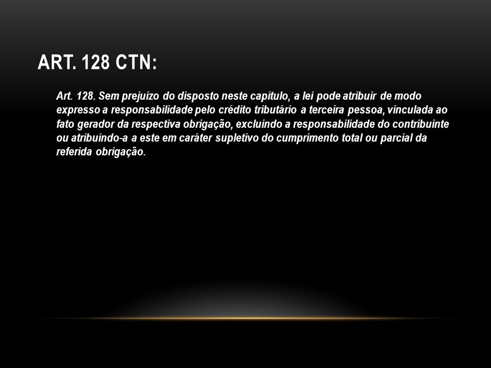 Art. 128 CTN: