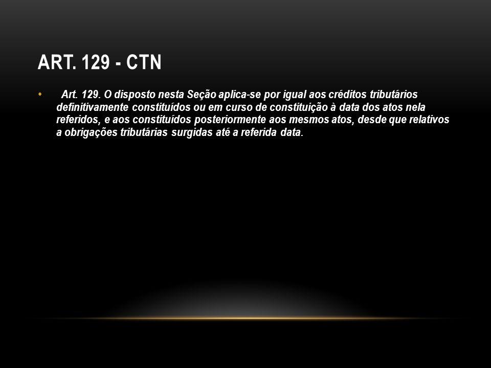 Art. 129 - CTN