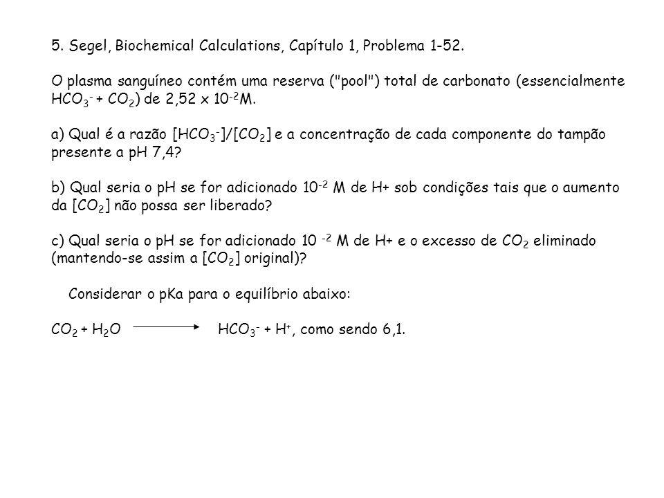 5. Segel, Biochemical Calculations, Capítulo 1, Problema 1-52.
