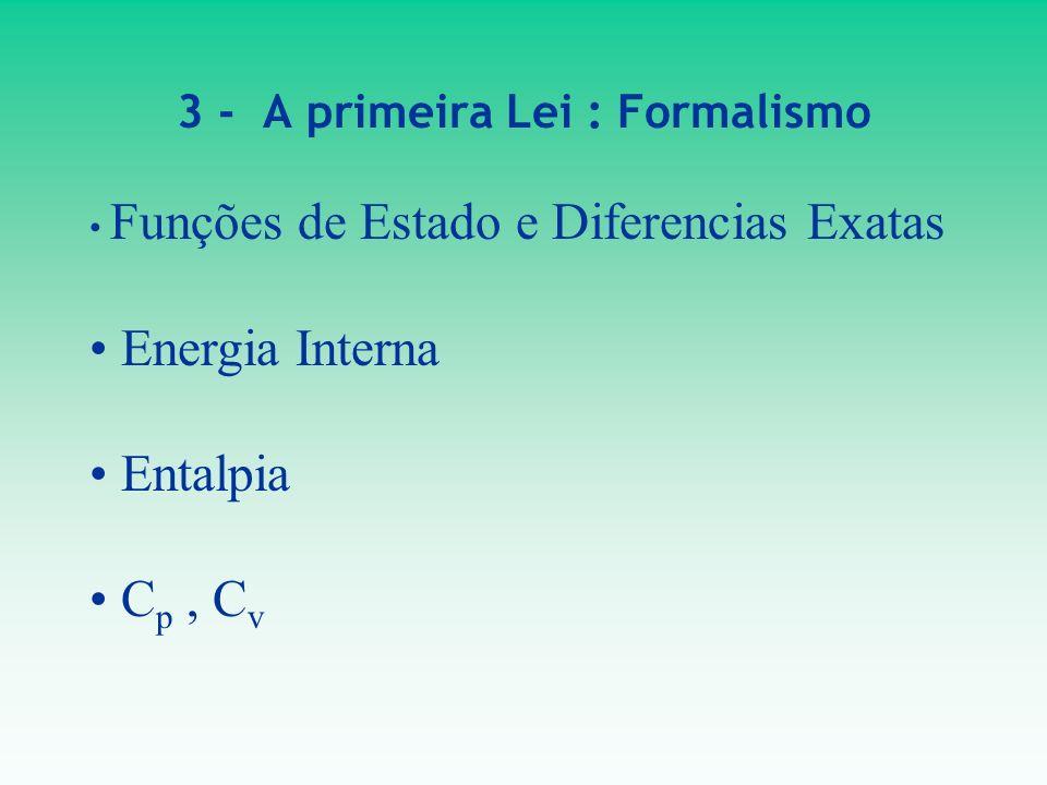 3 - A primeira Lei : Formalismo