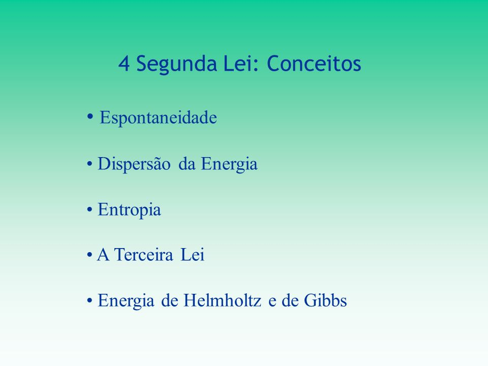 4 Segunda Lei: Conceitos