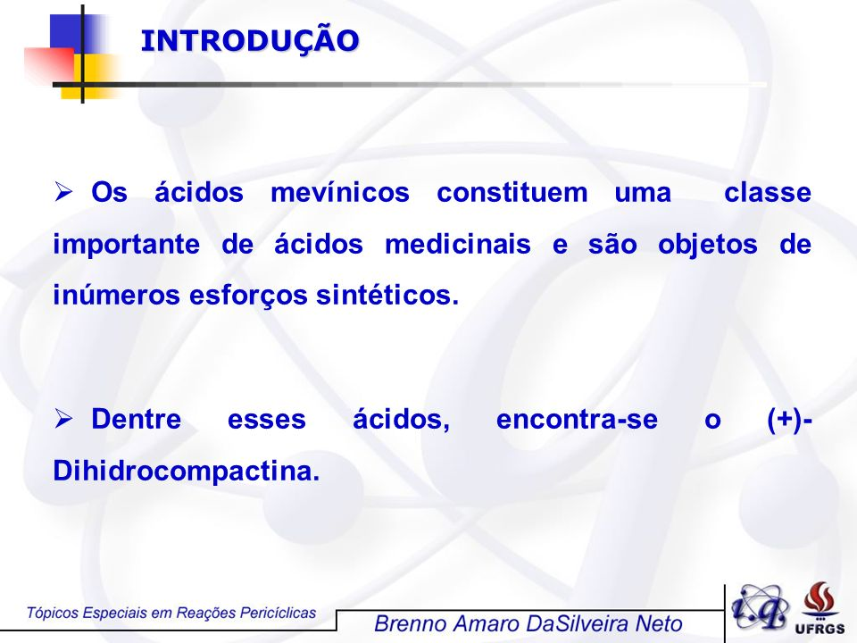 INTRODUÇÃO Os ácidos mevínicos constituem uma classe importante de ácidos medicinais e são objetos de inúmeros esforços sintéticos.