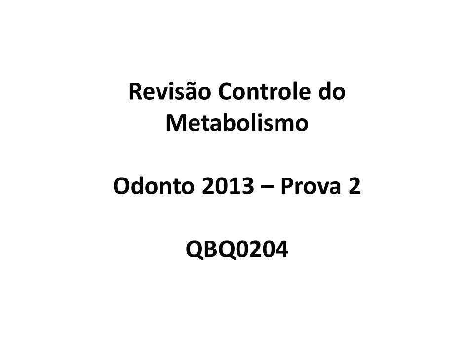 Revisão Controle do Metabolismo