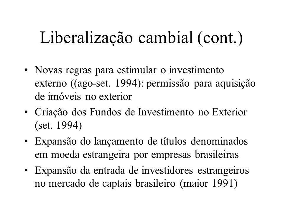 Liberalização cambial (cont.)