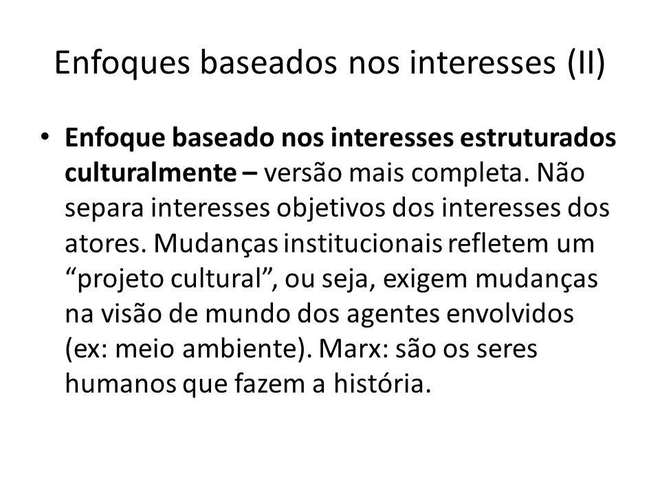 Enfoques baseados nos interesses (II)