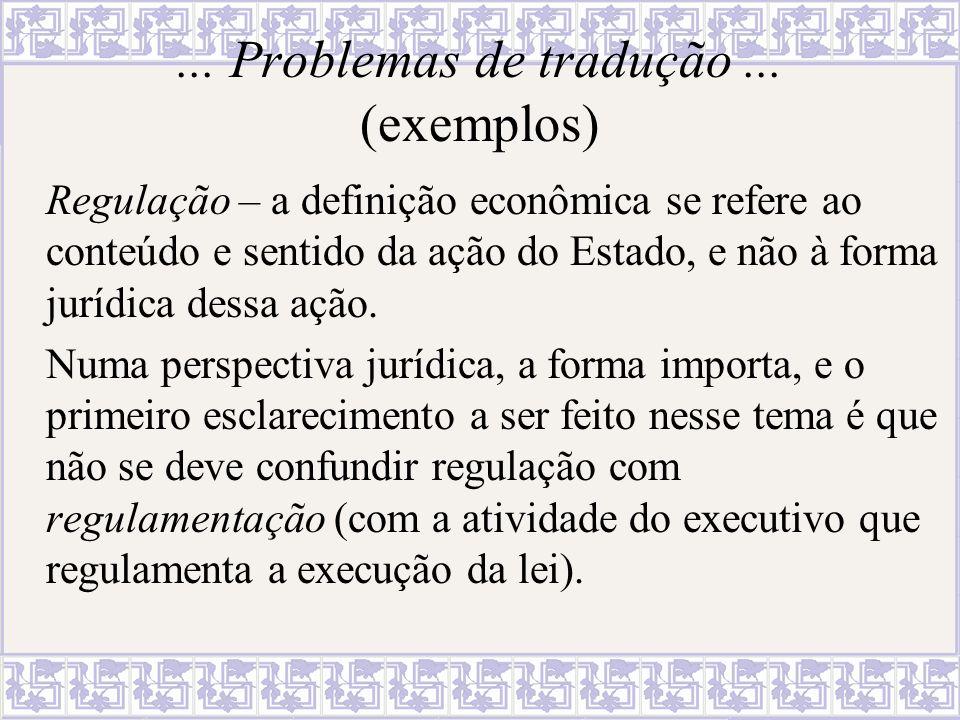 ... Problemas de tradução ... (exemplos)