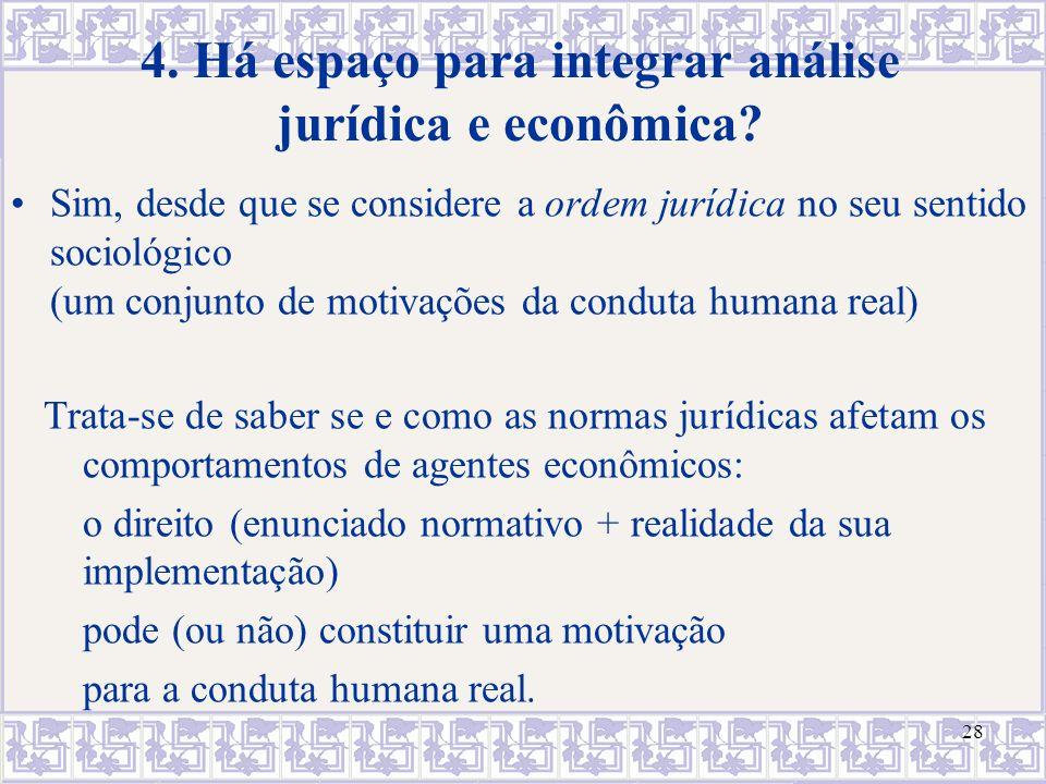 4. Há espaço para integrar análise jurídica e econômica